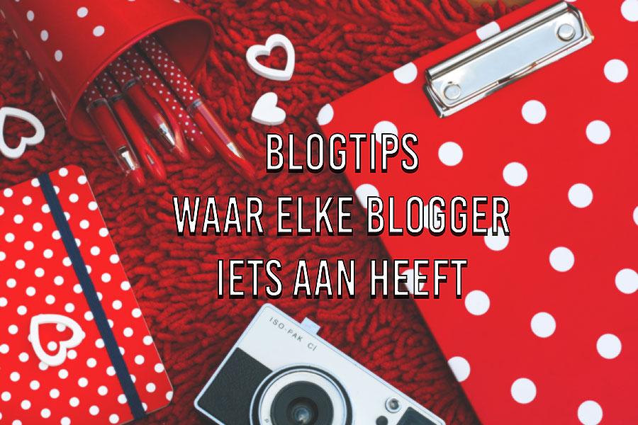 Blogtips waar iedereen iets aan heeft